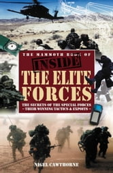 The Mammoth Book of Inside the Elite Forces ebook by Nigel Cawthorne