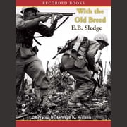 With the Old Breed - At Peleliu and Okinawa audiobook by E.B. Sledge