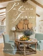Patina Farm ebook by Brooke Giannetti,Steve Giannetti