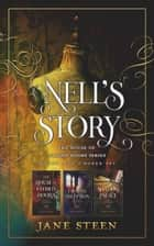 Nell's Story: The House of Closed Doors series Books 1 to 3 Boxed Set ebook by Jane Steen