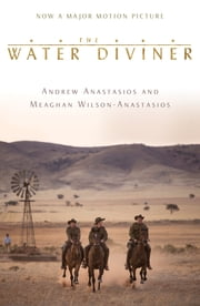The Water Diviner ebook by Andrew Anastasios,Meaghan Wilson-Anastasios