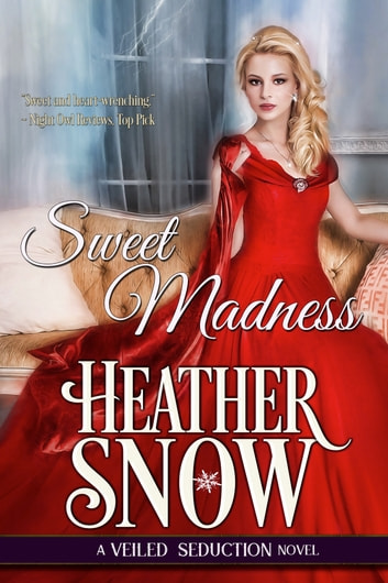 Sweet Madness ebook by Heather Snow