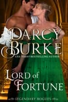 Lord of Fortune ebook by Darcy Burke