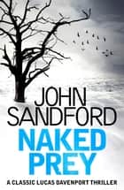 Naked Prey - Lucas Davenport 14 ebook by John Sandford