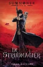 De strijdmagiër ebook by Taran Matharu, Henny van Gulik
