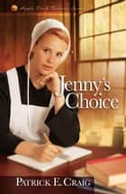 Jenny's Choice ebook by Patrick E. Craig