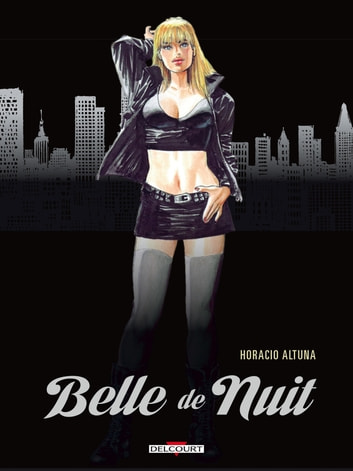 Belle de nuit ebook by Horacio Altuna