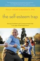 The Self-Esteem Trap ebook by Polly Young-Eisendrath