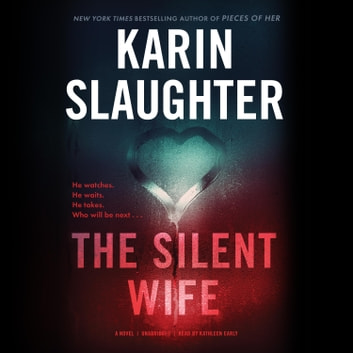 The Silent Wife audiobook by Karin Slaughter