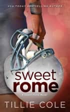 Sweet Rome ebook by Tillie Cole