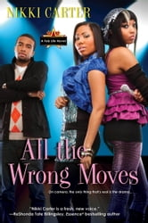All the Wrong Moves ebook by Nikki Carter