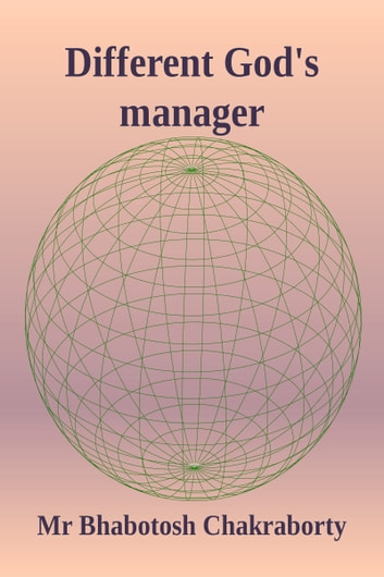 Different God's manager ebook by Bhabotosh Chakraborty