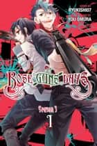 Rose Guns Days Season 3, Vol. 1 ebook by Ryukishi07, You Omura