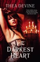The Darkest Heart ebook de Thea Devine
