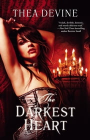 The Darkest Heart ebook by Thea Devine