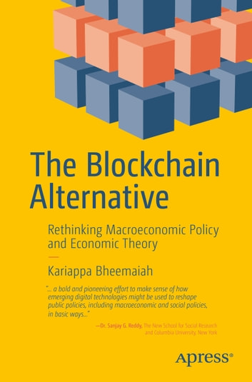 The blockchain alternative ebook by kariappa bheemaiah the blockchain alternative rethinking macroeconomic policy and economic theory ebook by kariappa bheemaiah fandeluxe Gallery