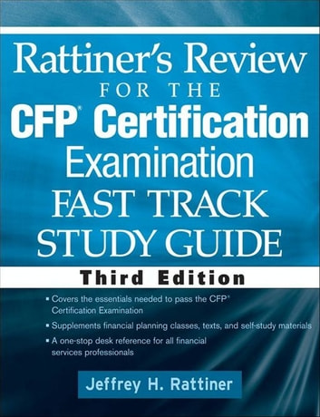Rattiner's Review for the CFP(R) Certification Examination, Fast Track, Study Guide ebook by Jeffrey H. Rattiner