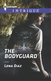 The Bodyguard ebook by Lena Diaz