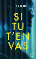 Si tu t'en vas ebook by