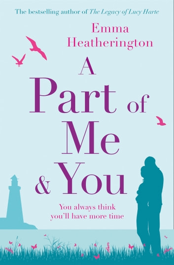 A Part of Me and You ebook by Emma Heatherington