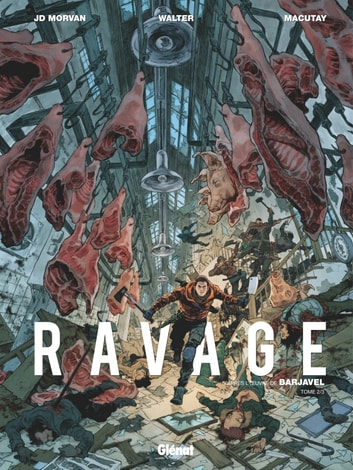 Ravage - Tome 02 ebook by Jean-David Morvan,Rey Macutay,René Barjavel,Walter