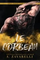 Le Corbeau eBook by A. Zavarelli