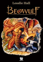 Beowulf [Illustrated] ebook by John Lesllie Hall