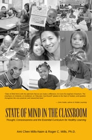 State of Mind in the Classroom ebook by Ami Chen Mills-Naim