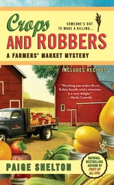 Crops and Robbers ebook by Paige Shelton