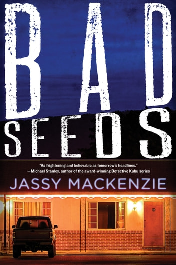 Bad Seeds ebook by Jassy Mackenzie