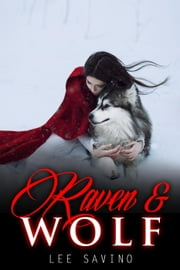 Raven and Wolf ebook by Lee Savino