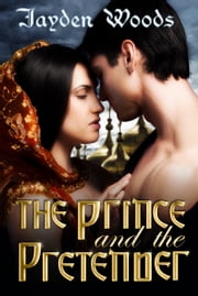 The Prince and the Pretender ebook by Jayden Woods