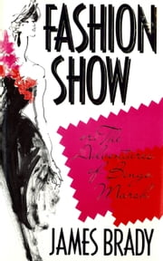 Fashion Show, or, The Adventures of Bingo Marsh - A Novel ebook by James Brady
