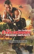 Amazon Impunity ebook by Don Pendleton