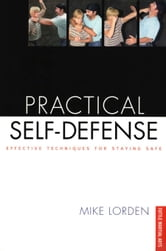 Practical Self-Defense ebook by Mike Lorden