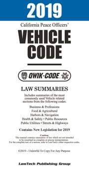2019 California Peace Officers' Vehicle Code QWIK-CODE ebook by LawTech Publishing Group