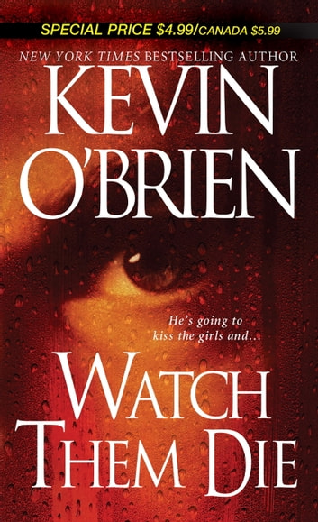 Watch Them Die ebook by Kevin O'Brien