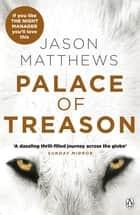 Palace of Treason ebook by Jason Matthews
