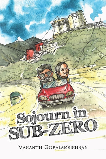 Sojourn in Sub-Zero ebook by Vasanth Gopalakrishnan