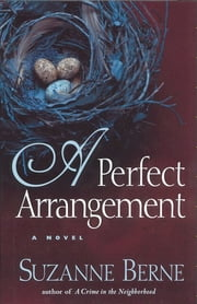 A Perfect Arrangement ebook by Suzanne Berne