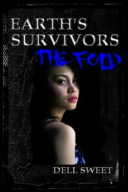 Earth's Survivors: The Fold ebook by Dell Sweet