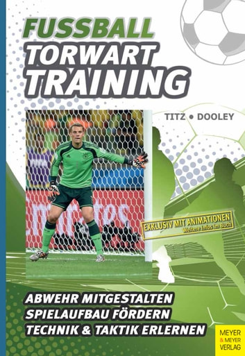 Fußball - Torwarttraining ebook by Thomas Dooley,Christian Titz