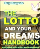The Lotto and Dreams Handbook ebook by Coty Mampeule