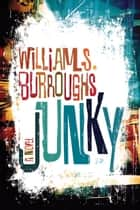 Junky ebook by William S. Burroughs