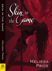 Skin in the Game ebook by Melissa Price