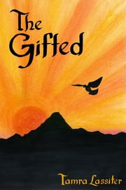 The Gifted ebook by Tamra Lassiter