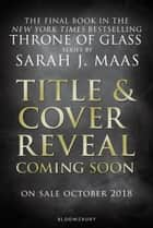 Untitled Throne of Glass ebook by Ms Sarah J. Maas