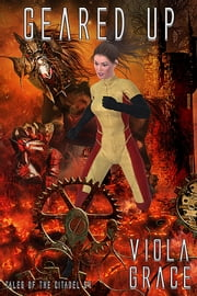 Geared Up ebook by Viola Grace