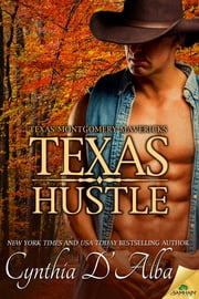 Texas Hustle ebook by Cynthia D'Alba