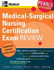 Medical-Surgical Nursing Certification Exam Review: Pearls of Wisdom ebook by Plantz, Scott